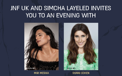 JNF UK and Simcha Layeled invites you to an evening with Miri Mesika and host Shani Cohen