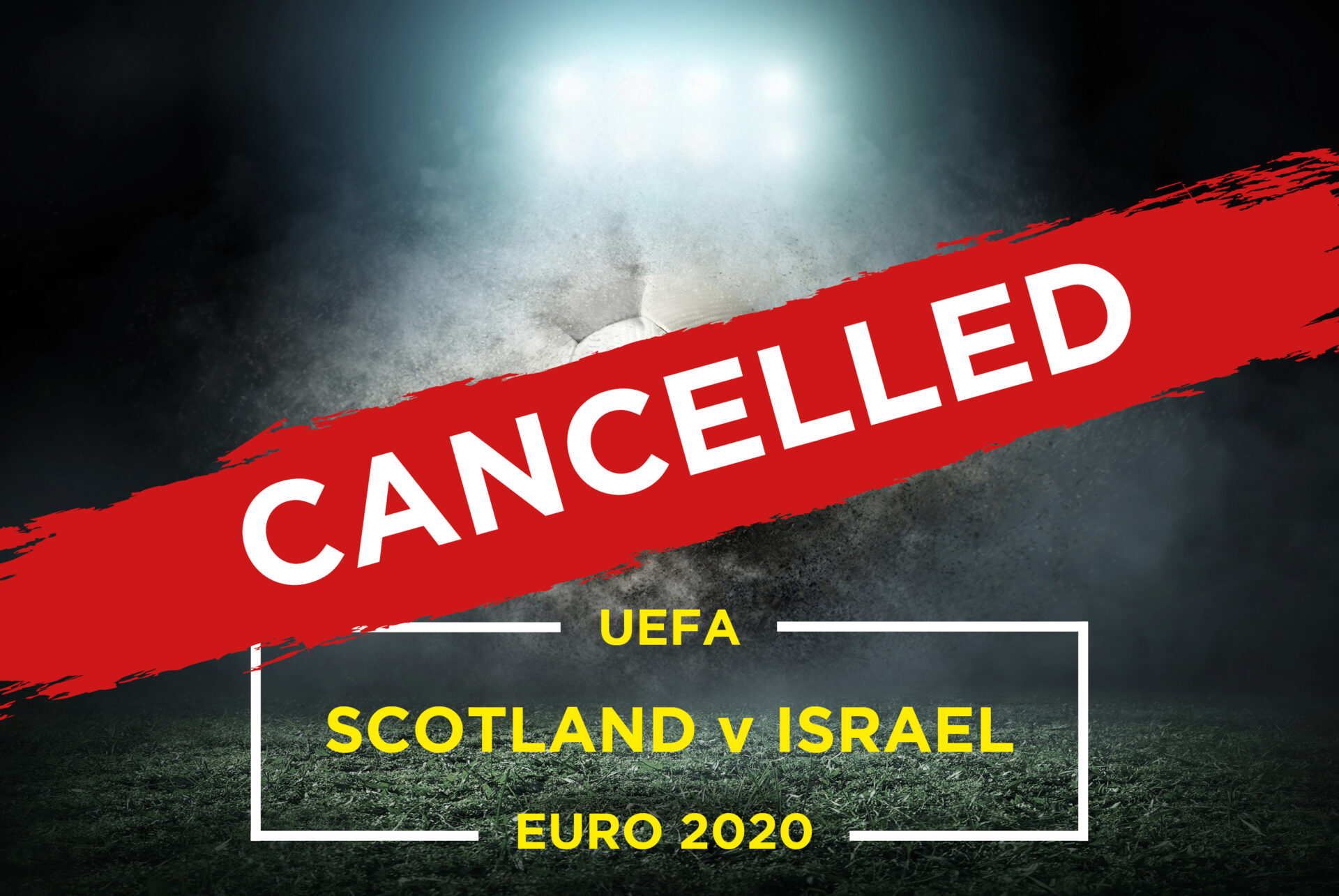 Euro 2020 – Scotland v Israel
